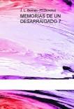 MEMORIAS DE UN DESARRAIGADO 7
