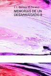 MEMORIAS DE UN DESARRAIGADO 8