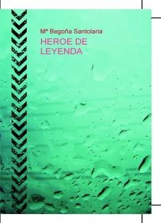 HEROE DE LEYENDA