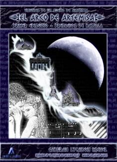 El Arco de Artemisa - Primer Episodio, Prefacios de Batalla