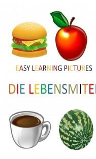 Easy Learning Pictures. Die Lebensmittel.