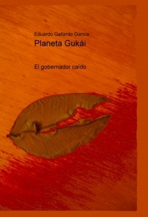 Planeta Gukái El gobernador caído