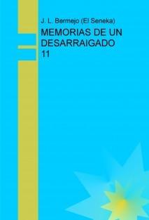 MEMORIAS DE UN DESARRAIGADO 11