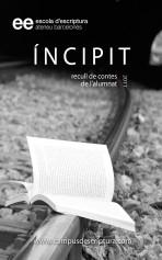 Libro Incipit 2011 (Catalá - Castellá), autor Escola d'Escriptura (Ateneu Barcelonès)