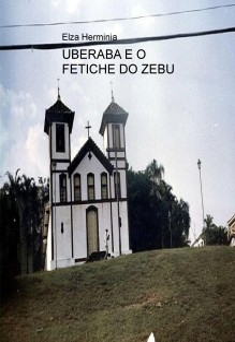 UBERABA E O FETICHE DO ZEBU