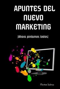 Apuntes del Nuevo Marketing        (Ahora pintamos todos)