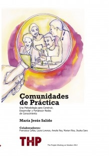Comunidades de Práctica. Una Metodología para Desarrollar, Construir y Fortalecer Redes de Conocimiento