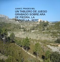 UN TABLERO DE JUEGO GRABADO SOBRE ARA DE PIEDRA, LA BARÇELLA , XERT