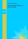 Teoría del Daño Selecto y la Curva de Laffer.