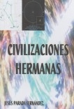CIVILIZACIONES HERMANAS