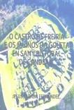 O CASTRO DE FREIRÍA E OS MUIÑOS DA GOLETA
