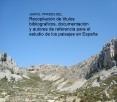 Recopilación de títulos bibliograficos, documentación y autores de referencia para el estudio de los paisajes en España