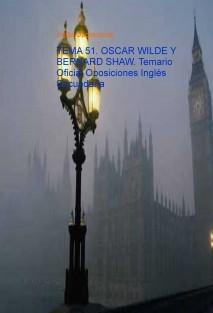 TEMA 51. OSCAR WILDE Y BERNARD SHAW. Temario Oficial Oposiciones Inglés Secundaria