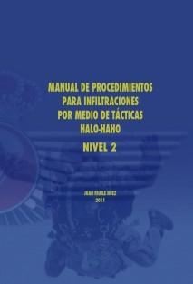 MANUAL DE PROCEDIMIENTOS PARA INFILTRACIONES POR MEDIO DE TACTICAS HALO-HAHO NIVEL 2