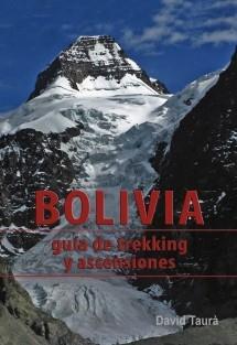 BOLIVIA. Guía de trekking y ascensiones