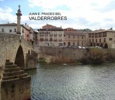 VALDERROBRES TEXTOS PARA LA HISTORIA DE LA COMARCA DEL MATARRAÑA