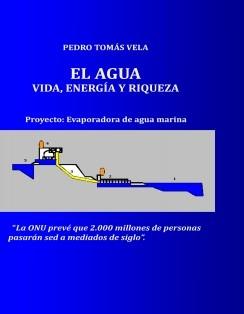 EL AGUA, VIDA, ENERGÍA Y RIQUEZA