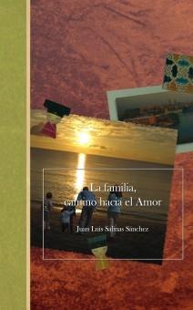 La familia, camino hacia el Amor