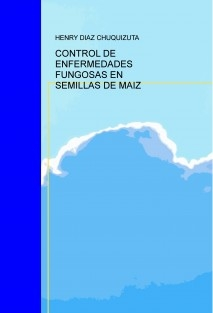 CONTROL DE ENFERMEDADES FUNGOSAS EN SEMILLAS DE MAIZ