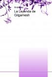 La Leyenda de Gilgamesh