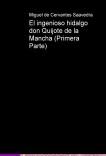 El ingenioso hidalgo don Quijote de la Mancha (Primera Parte)