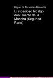 El ingenioso hidalgo don Quijote de la Mancha (Segunda Parte)