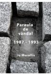 Paraula de vàndal 1987 - 1993