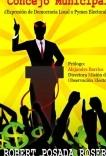 Concejo Municipal: ¿Expresión de Democracia Local o Pymes Electorales?