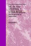 DEL DILUVIO UNIVERSAL Y OTROS MITOS - Volumen I