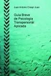 Guía Breve de Psicología Transpersonal Aplicada
