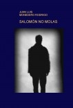 SALOMÓN NO MOLAS
