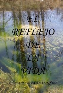 EL REFLEJO DE LA VIDA