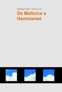 De Mallorca a Hammamet