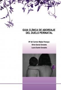 GUIA CLÍNICA DE ABORDAJE DEL DUELO PERINATAL