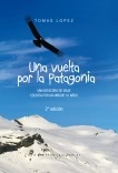 Una vuelta por la Patagonia