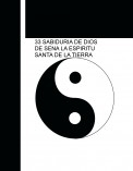 INICIACION EN GRADO 33 SABIDURIA DE DIOS DE SENA LA ESPIRITU SANTA DE LA TIERRA