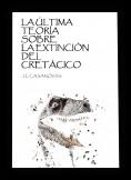 La última teoría sobre la extinción del Cretácico