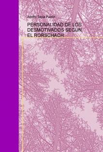 PERSONALIDAD DE LOS DESMOTIVADOS SEGÚN EL RORSCHACH