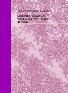 Descifrado ANAGRAMA Carta-G-ena, KPTH-G-ENA, de Indias