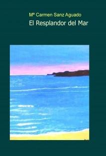 El Resplandor del Mar 1ª Edición