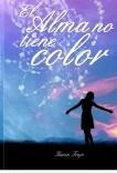 El alma no tiene color