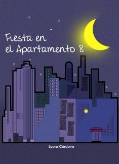 Fiesta en el Apartamento 8
