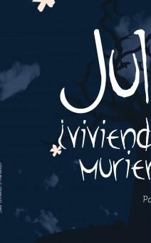 Julie ¿Viviendo o Muriendo?