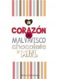 """""""Un corazón de Chocolate, Malvavisco y Miel."""""""