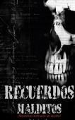 """Recuerdos Malditos """"memorias escritas de un asesino"""""""