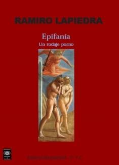 Epifanía. Un rodaje porno