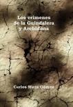 Los crímenes de la Guindalera y Archidona