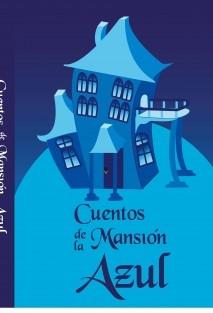 Cuentos de la Mansión Azul