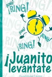 ¡Ring, ring! ... Juanito Levantáte