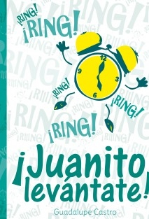 ¡Ring, ring! ... Juanito Levantáte